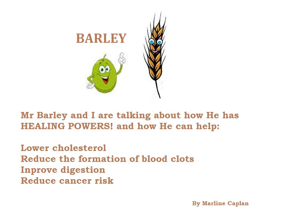 Just Eat Veggies Food Remedies About Barley