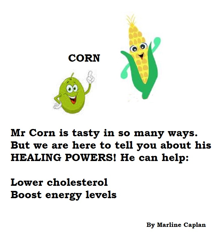 Just Eat Veggies Food Remedies About Corn