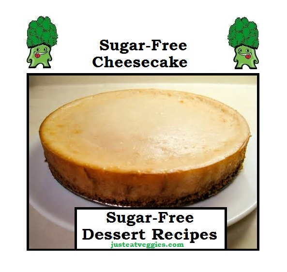 just eat veggies Sugar-Free Cheesecake