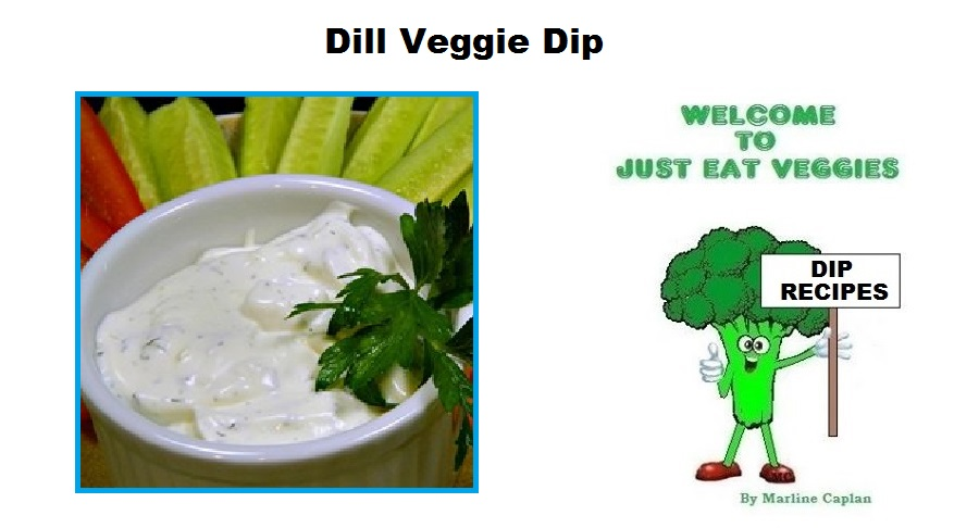 Vegetarian Vegan Dip Recipes Dill Veggie Dip
