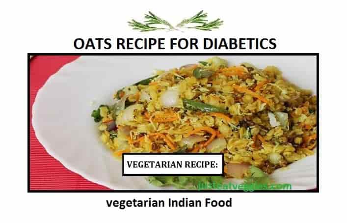 Vegetarian and Diabetic Oats Recipes
