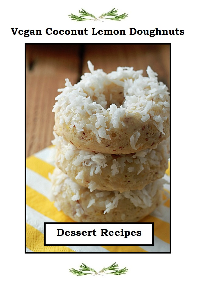 Just Eat Veggies Dessert Recipes Vegan Coconut Lemon Donuts