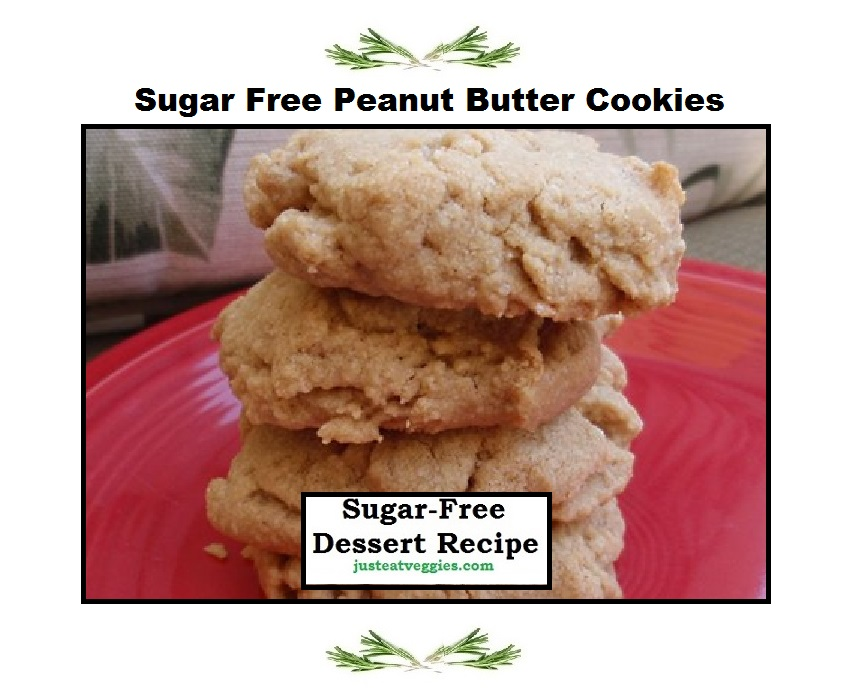 Just Eat Veggies Sugar Free Peanut Butter Cookie Recipe
