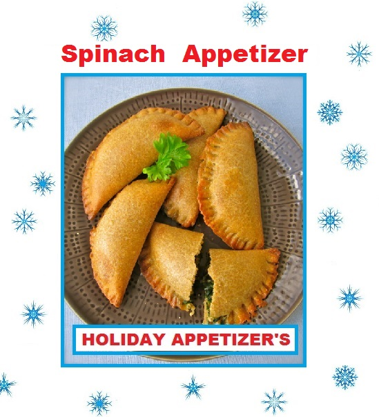 Just Eat Veggies Holiday Appetizer Recipe Spinach Appetizer