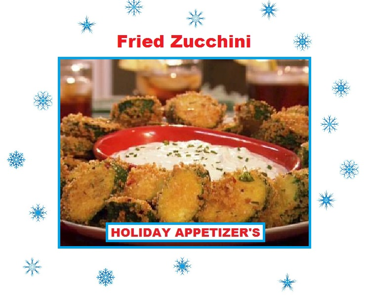 Just Eat Veggies Holiday Appetizer Fried Zucchini